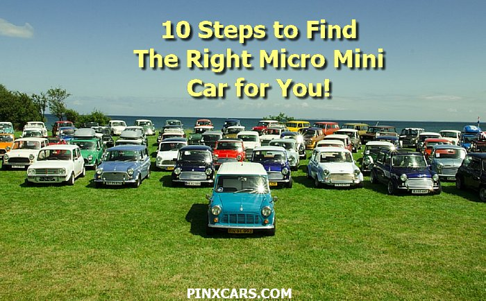 10 Steps to Finding the Right Micro Mini Car for You